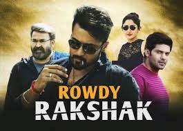 Rowdy Rakshak Movie